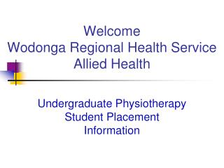 Welcome Wodonga Regional Health Service Allied Health