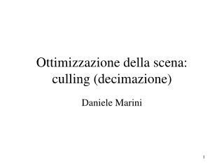 Ottimizzazione della scena: culling (decimazione)