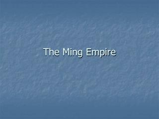 The Ming Empire