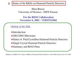 Status of the R&Ds on Diamond Particle Detectors