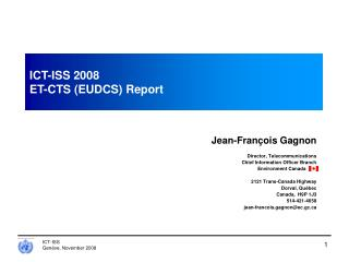 ICT-ISS 2008 ET-CTS (EUDCS) Report
