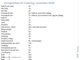 Kundprislista för Catering, november 2009