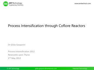Process Intensification through Coflore Reactors