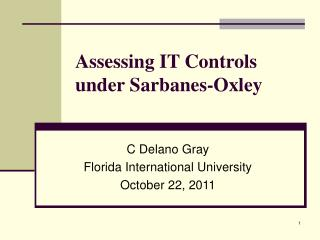 Assessing IT Controls  under Sarbanes-Oxley