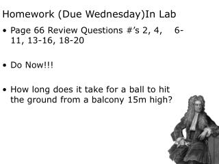 Homework (Due Wednesday)In Lab