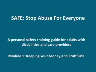 SAFE: Stop Abuse For Everyone