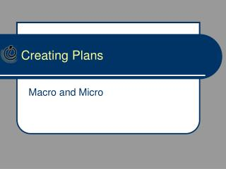 Creating  Plans