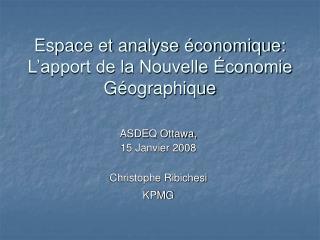 Espace et analyse économique: L'apport de la Nouvelle Économie Géographique