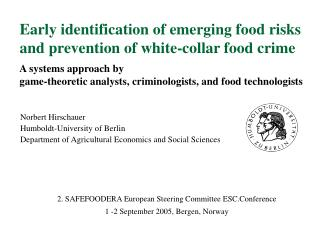 Early identification of emerging food risks and prevention of white-collar food crime