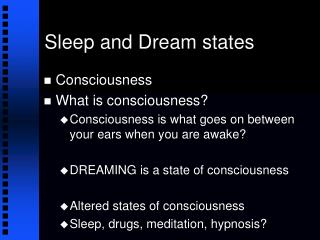Sleep and Dream states