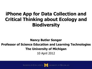 iPhone App for Data Collection and Critical Thinking about Ecology and Biodiversity