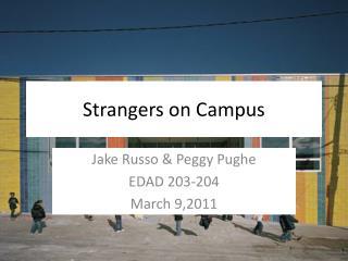 Strangers on Campus