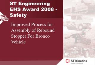 ST Engineering EHS Award 2008 - Safety