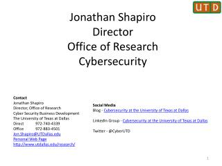 Jonathan Shapiro Director Office of Research Cybersecurity