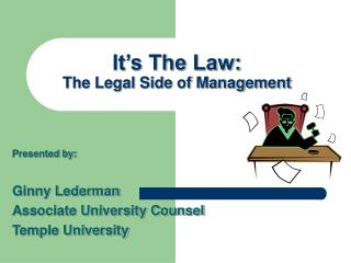 It's The Law: The Legal Side of Management