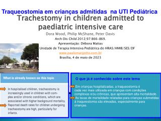 Trachestomy  in  children admitted to paediatric intensive care