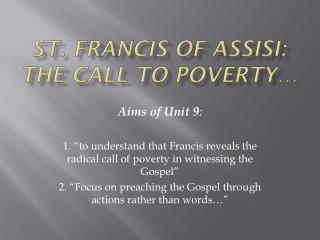 St. Francis of Assisi: The Call to Poverty…