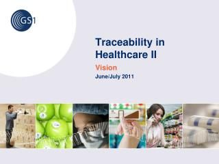 Traceability in Healthcare II