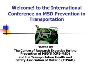 Welcome! to the International Conference on MSD Prevention in Transportation