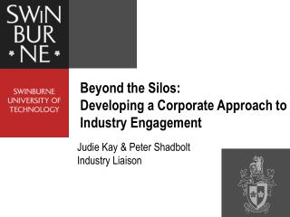 Beyond the Silos:  Developing a Corporate Approach to Industry Engagement