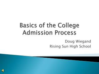 Basics of the College Admission Process