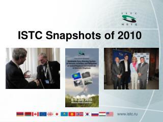 ISTC Snapshots of 2010
