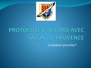 PROTOCOLE D'ACCORD AVEC SALON DE PROVENCE