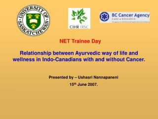 Relationship between Ayurvedic way of life and wellness in Indo-Canadians with and without Cancer.