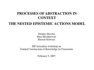 PROCESSES OF ABSTRACTION IN CONTEXT THE NESTED EPISTEMIC ACTIONS MODEL