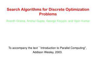 Search Algorithms for Discrete Optimization Problems