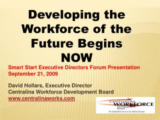 Smart Start Executive Directors Forum Presentation September 21, 2009
