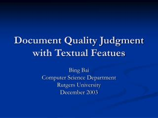 Document Quality Judgment with Textual Featues