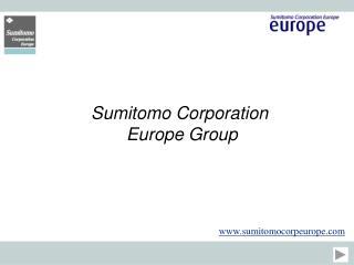 Sumitomo Corporation  Europe Group