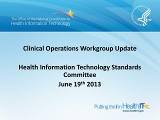 Clinical Operations Workgroup  Update
