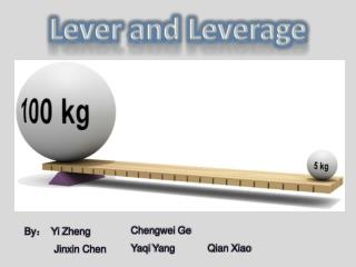 Lever and Leverage