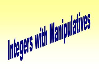 Integers with Manipulatives