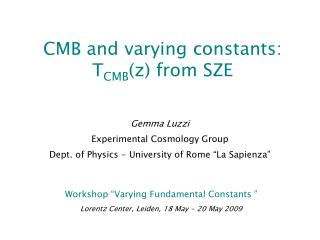 CMB and varying constants: T CMB (z) from SZE