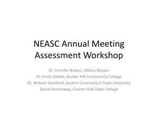 NEASC Annual Meeting Assessment Workshop