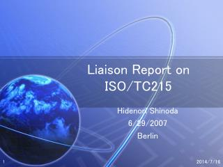 Liaison Report on ISO/TC215