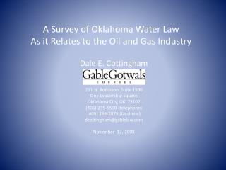 A Survey of Oklahoma Water Law  As it Relates to the Oil and Gas Industry