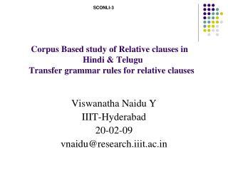 Viswanatha Naidu Y IIIT-Hyderabad 20-02-09 vnaidu@research.iiit.ac.in