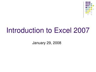 Introduction to Excel 2007