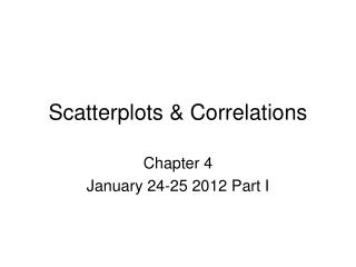 Scatterplots & Correlations