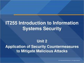 IT255 Introduction to Information Systems Security  Unit 2