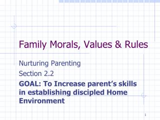 Family Morals, Values & Rules
