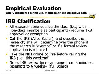 Empirical Evaluation Data Collection: Techniques, methods, tricks Objective data