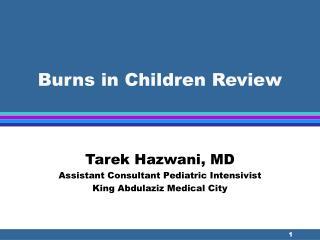 Burns in Children Review