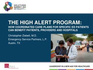 Christopher Ziebell, M.D. Emergency Service Partners, L.P. Austin, TX