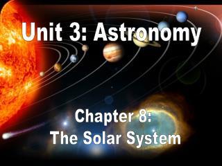 Unit 3: Astronomy