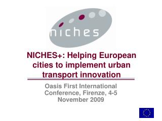NICHES+: Helping European cities to implement urban transport innovation